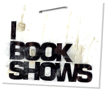 I Book Shows.